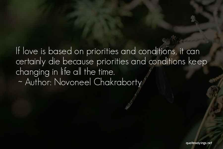 Priorities In Love Quotes By Novoneel Chakraborty