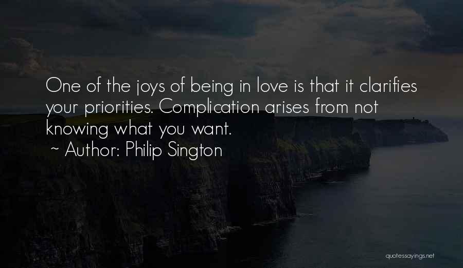 Priorities In Love Quotes By Philip Sington