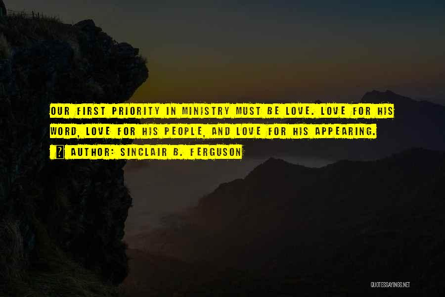 Priorities In Love Quotes By Sinclair B. Ferguson