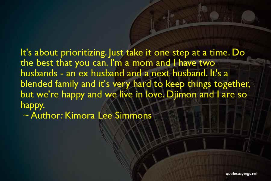 Prioritizing Love Quotes By Kimora Lee Simmons