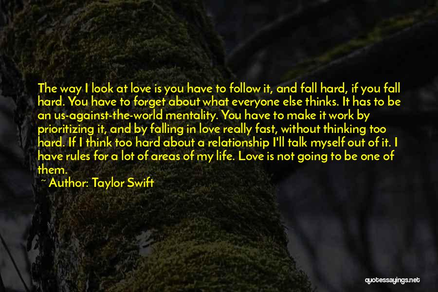 Prioritizing Love Quotes By Taylor Swift