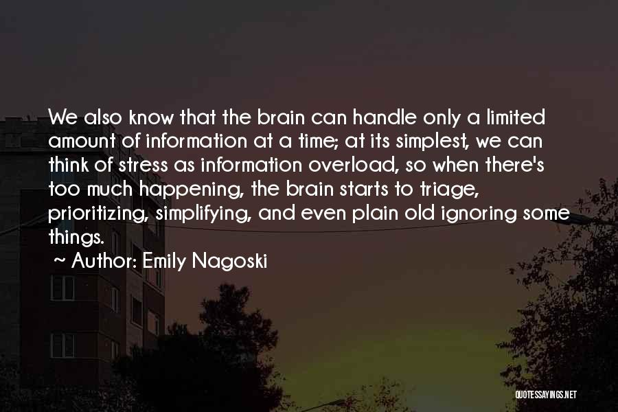 Prioritizing Time Quotes By Emily Nagoski