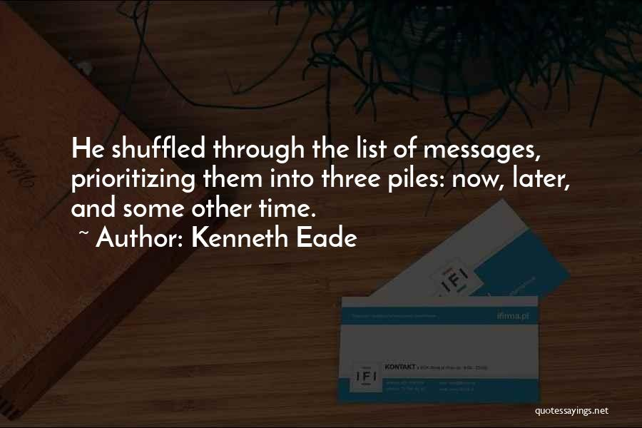 Prioritizing Time Quotes By Kenneth Eade