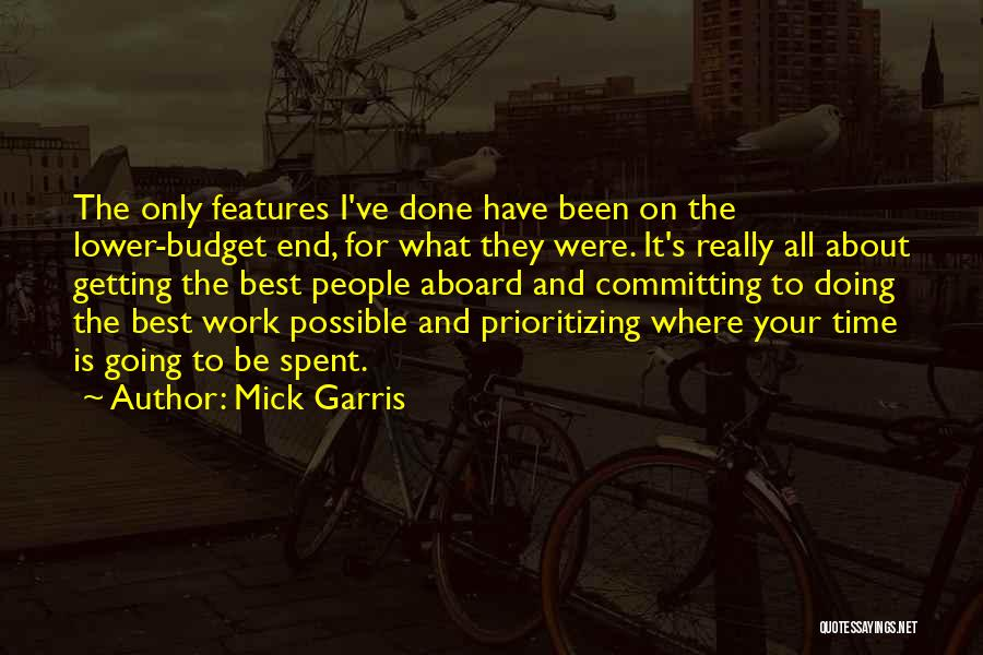 Prioritizing Time Quotes By Mick Garris