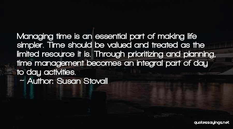 Prioritizing Time Quotes By Susan Stovall