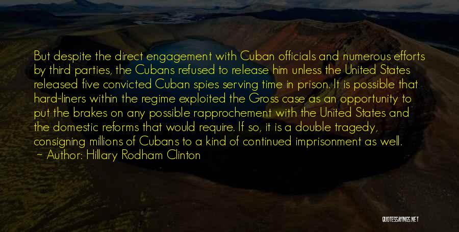 Prison Reforms Quotes By Hillary Rodham Clinton