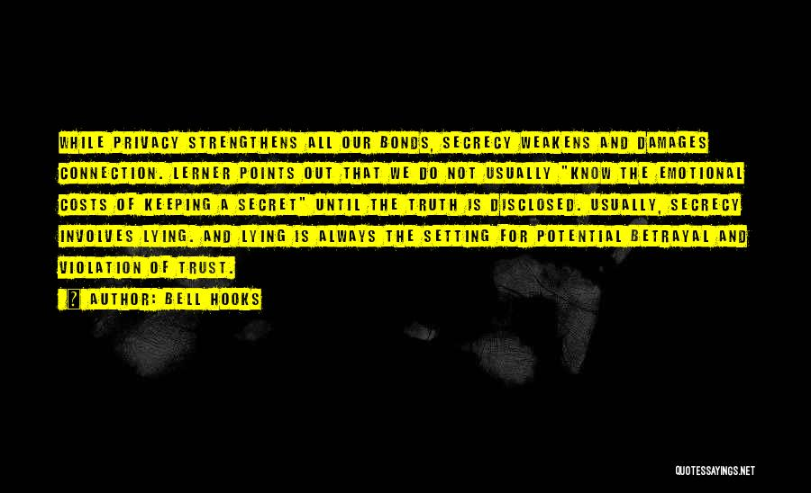 Privacy And Secrecy Quotes By Bell Hooks