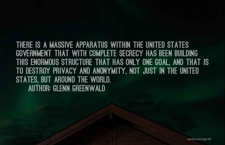 Privacy And Secrecy Quotes By Glenn Greenwald