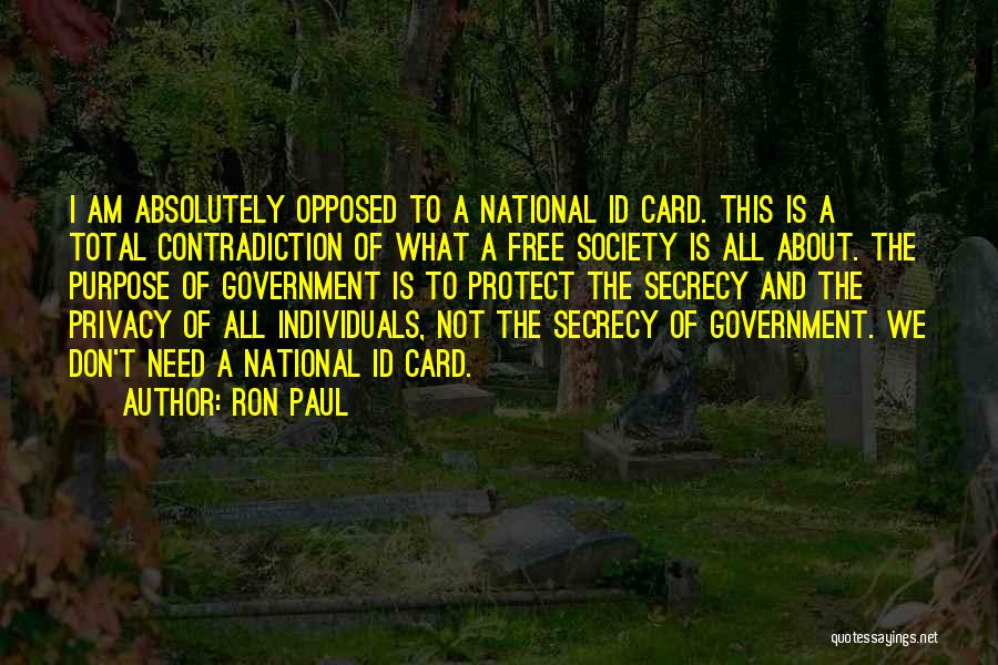 Privacy And Secrecy Quotes By Ron Paul