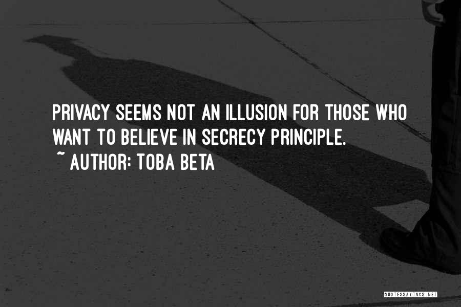 Privacy And Secrecy Quotes By Toba Beta