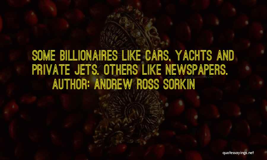 Private Jets Quotes By Andrew Ross Sorkin
