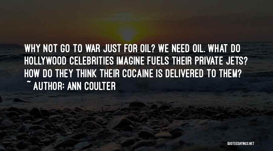 Private Jets Quotes By Ann Coulter