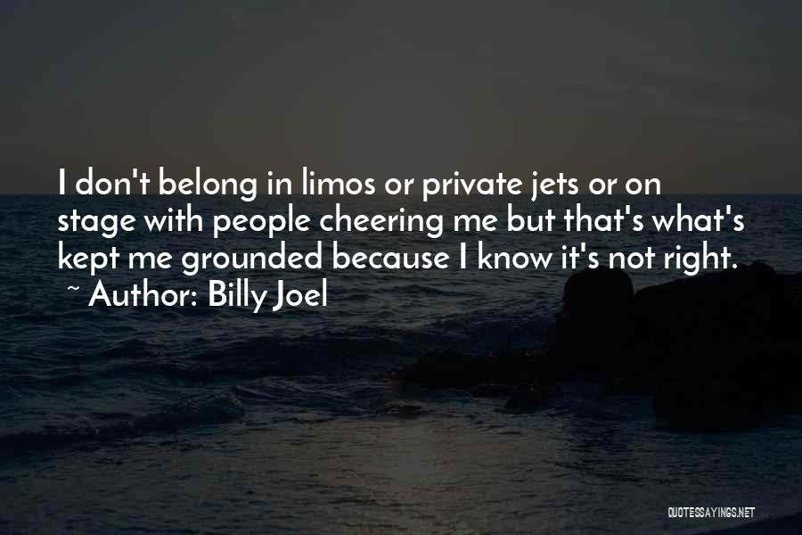 Private Jets Quotes By Billy Joel