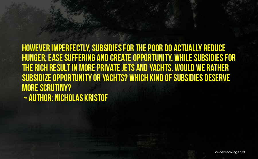 Private Jets Quotes By Nicholas Kristof