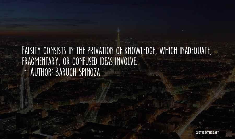 Privation Quotes By Baruch Spinoza