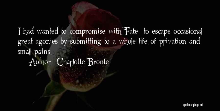 Privation Quotes By Charlotte Bronte