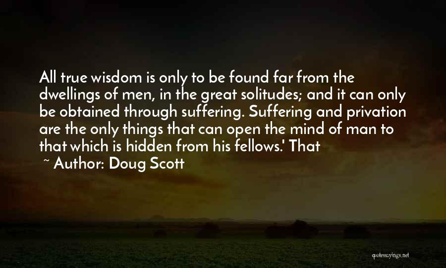 Privation Quotes By Doug Scott