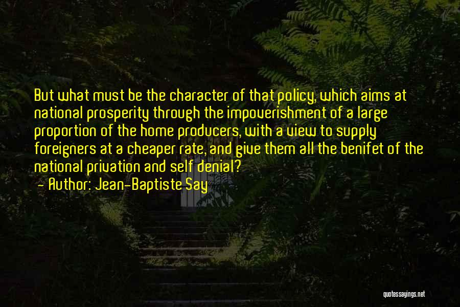 Privation Quotes By Jean-Baptiste Say
