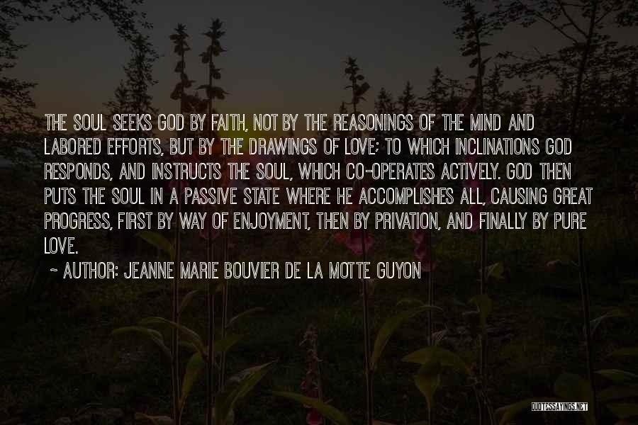 Privation Quotes By Jeanne Marie Bouvier De La Motte Guyon
