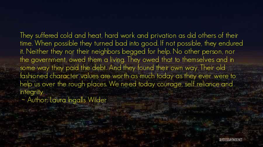 Privation Quotes By Laura Ingalls Wilder