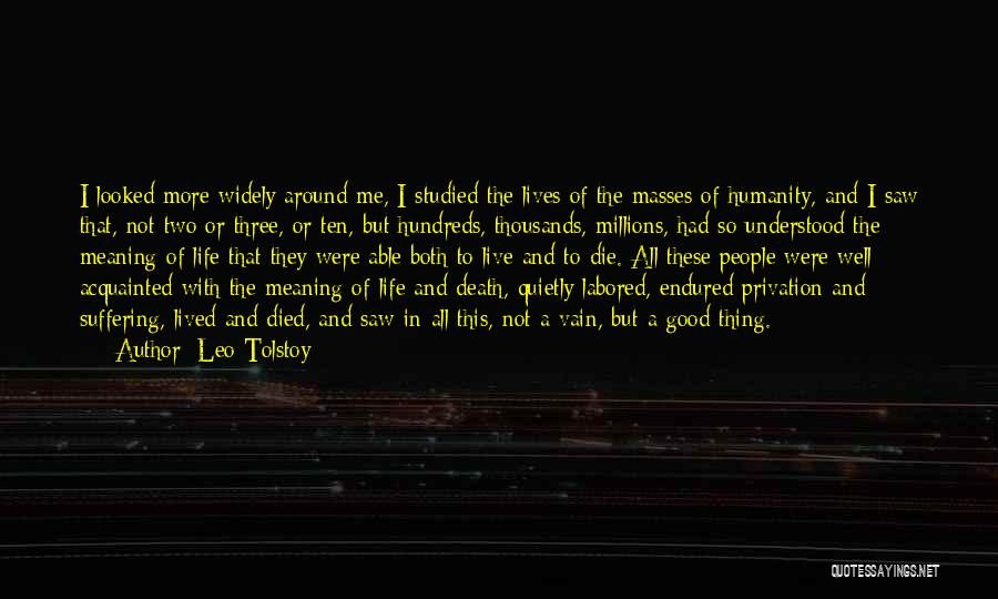 Privation Quotes By Leo Tolstoy
