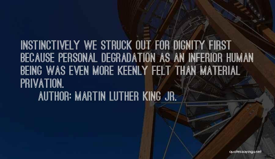 Privation Quotes By Martin Luther King Jr.