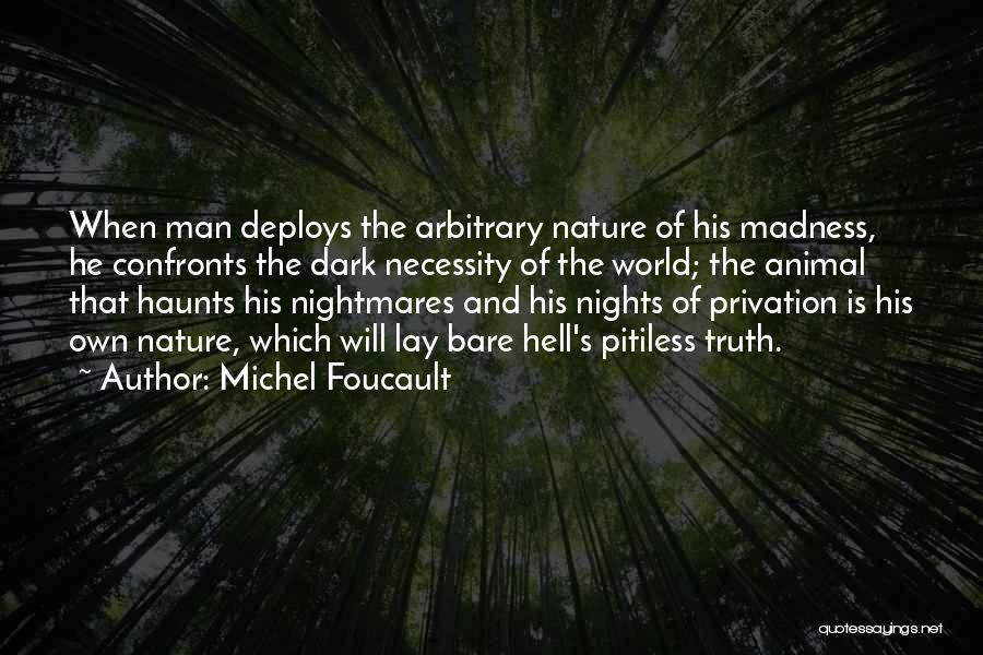 Privation Quotes By Michel Foucault