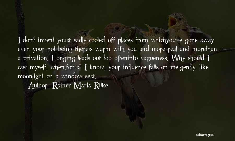 Privation Quotes By Rainer Maria Rilke