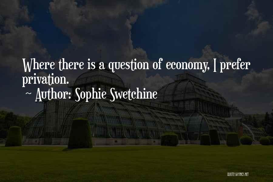 Privation Quotes By Sophie Swetchine