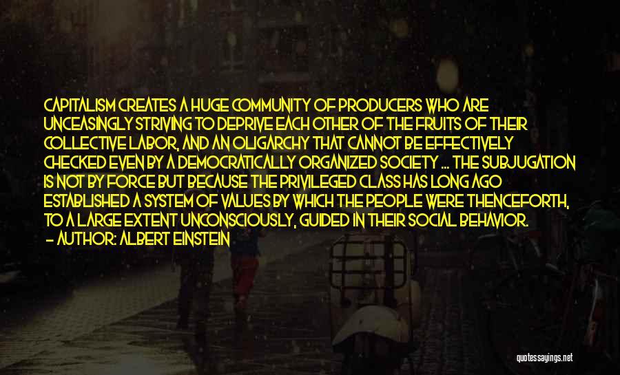 Privileged Class Quotes By Albert Einstein