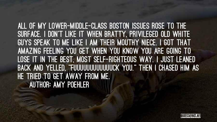 Privileged Class Quotes By Amy Poehler