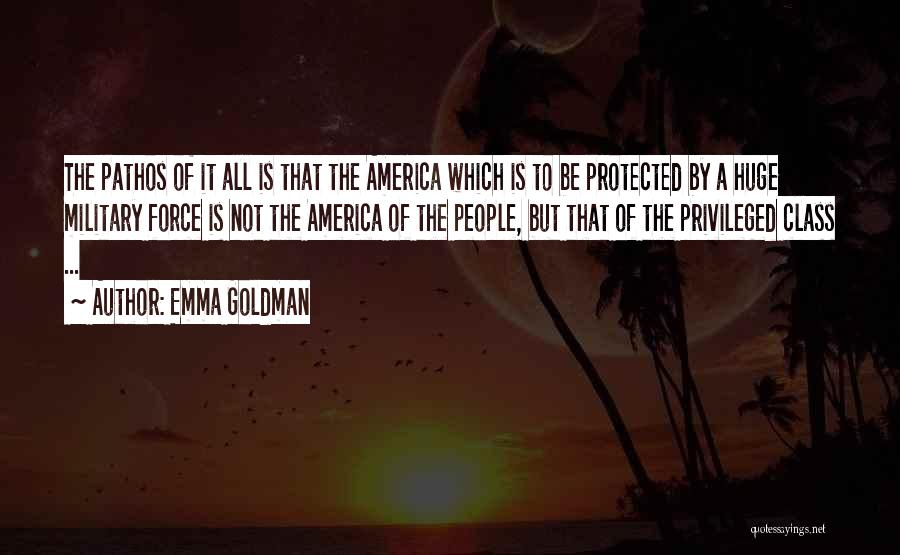 Privileged Class Quotes By Emma Goldman