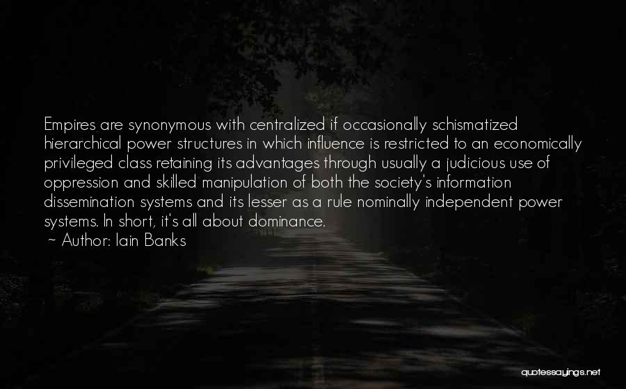 Privileged Class Quotes By Iain Banks