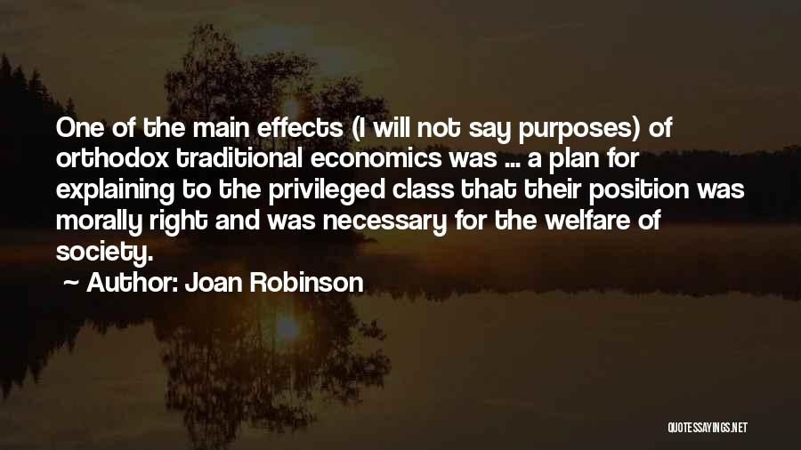 Privileged Class Quotes By Joan Robinson
