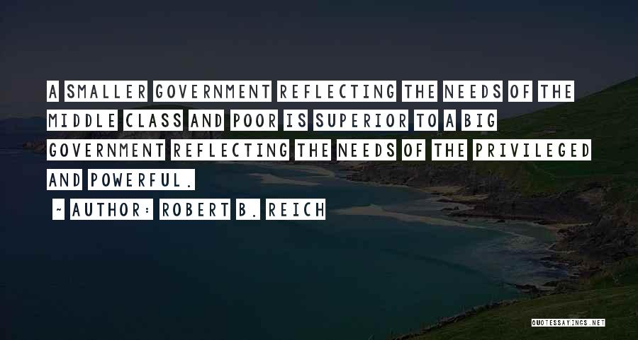 Privileged Class Quotes By Robert B. Reich
