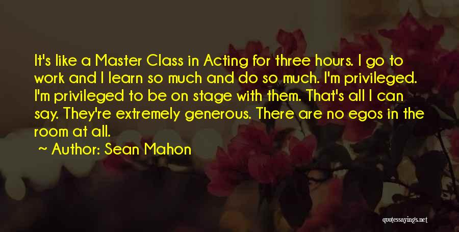 Privileged Class Quotes By Sean Mahon