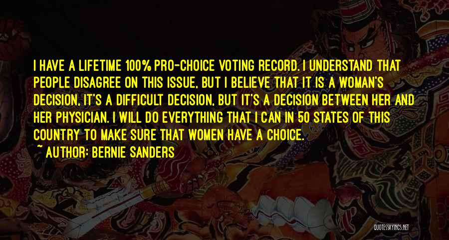 Pro Choice Quotes By Bernie Sanders
