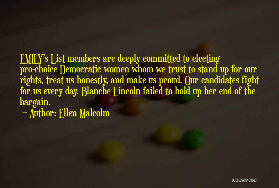 Pro Choice Quotes By Ellen Malcolm