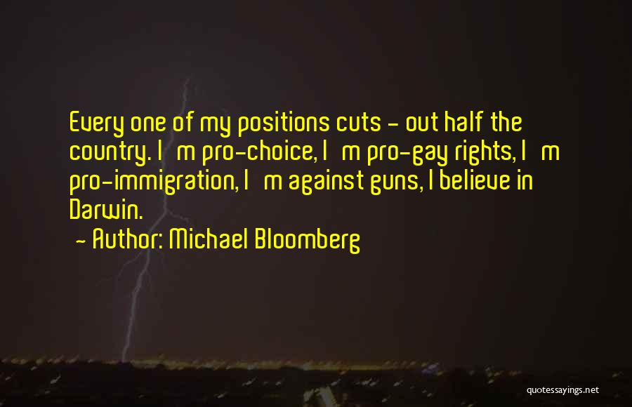Pro Choice Quotes By Michael Bloomberg