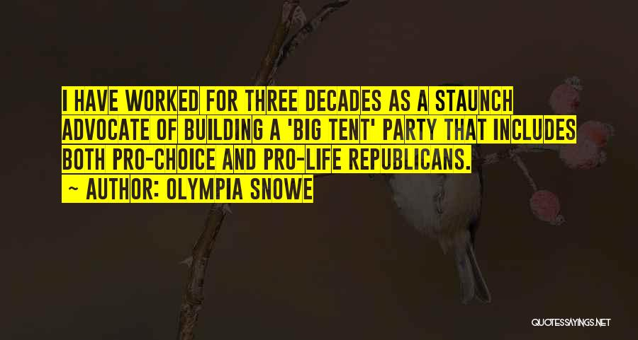 Pro Choice Quotes By Olympia Snowe