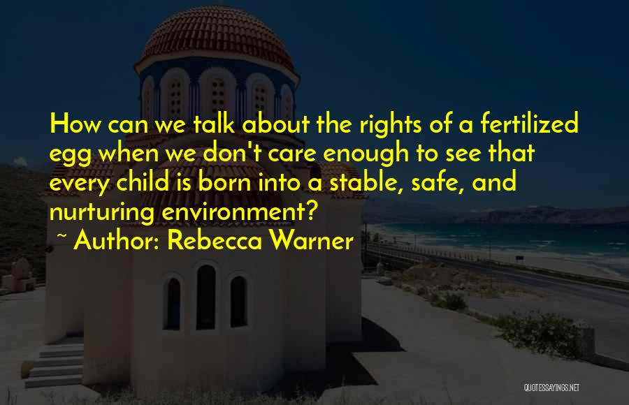 Pro Choice Quotes By Rebecca Warner