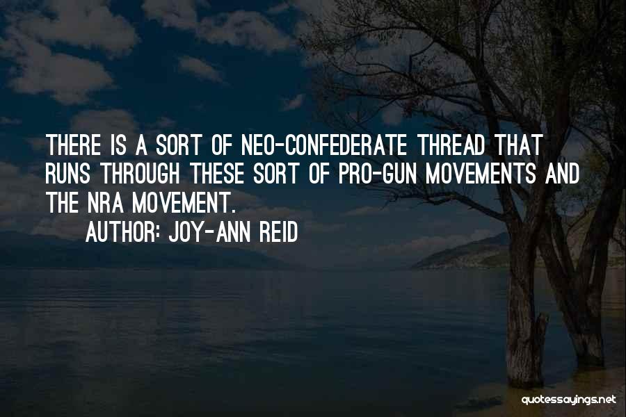 Pro Confederate Quotes By Joy-Ann Reid