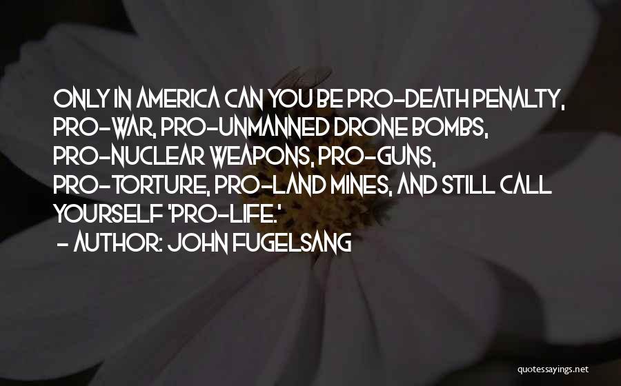 Pro Guns Quotes By John Fugelsang