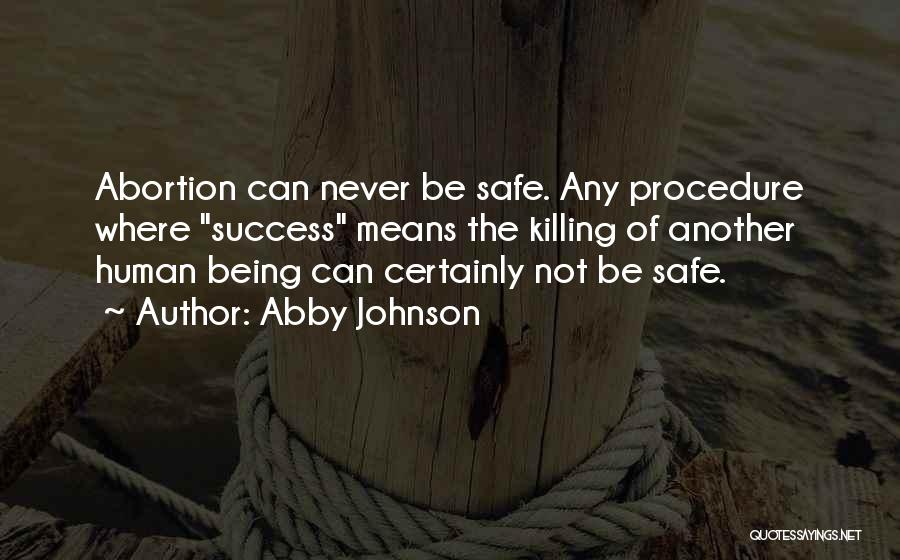 Pro Life Quotes By Abby Johnson