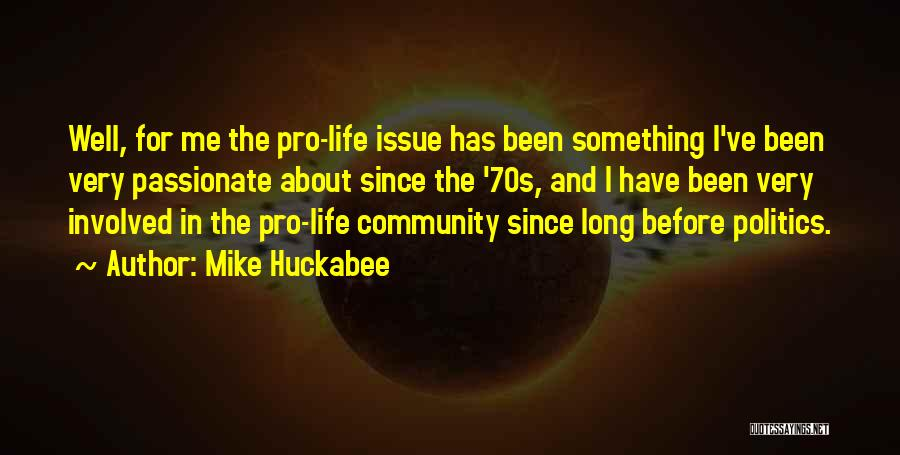 Pro Life Quotes By Mike Huckabee