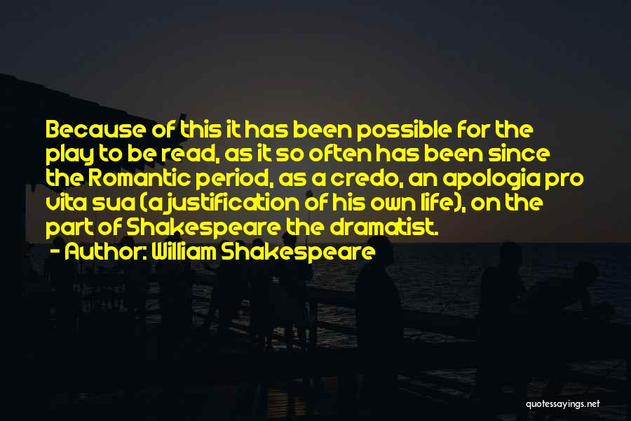 Pro Life Quotes By William Shakespeare