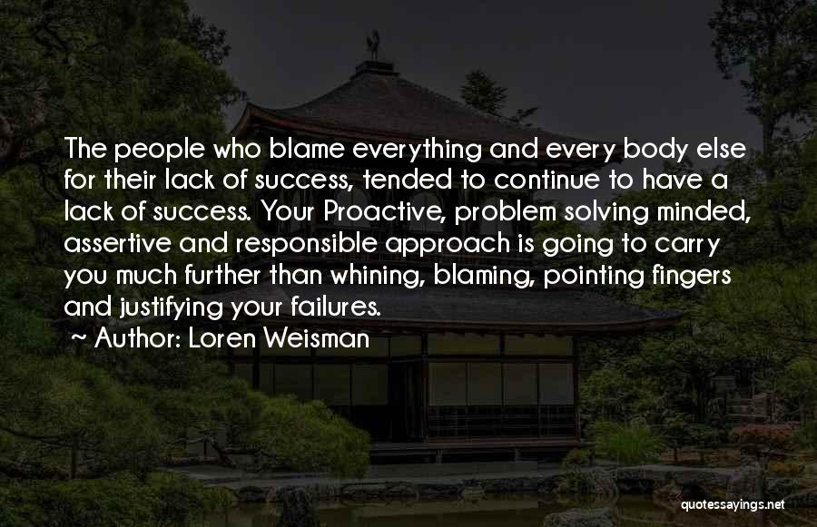 Proactive Approach Quotes By Loren Weisman