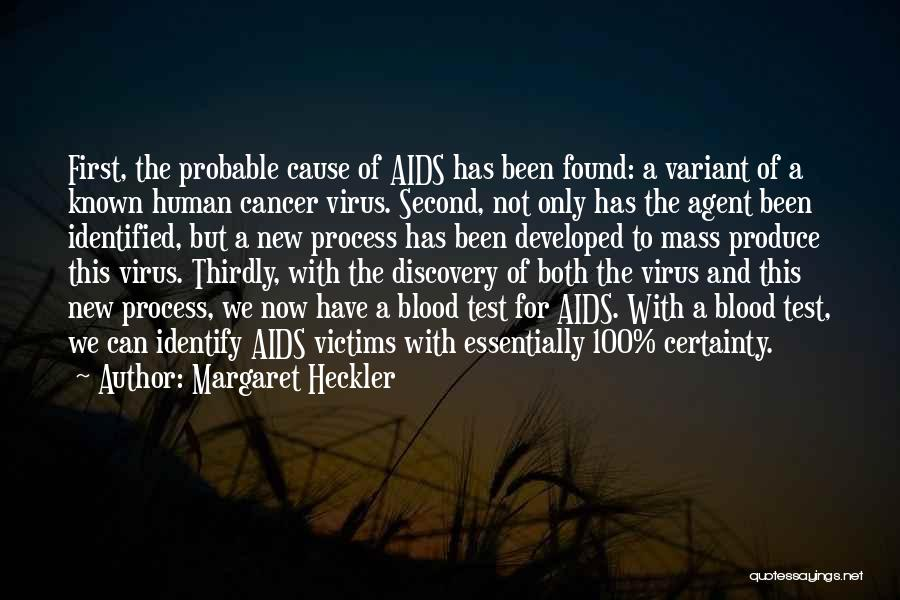 Probable Cause Quotes By Margaret Heckler