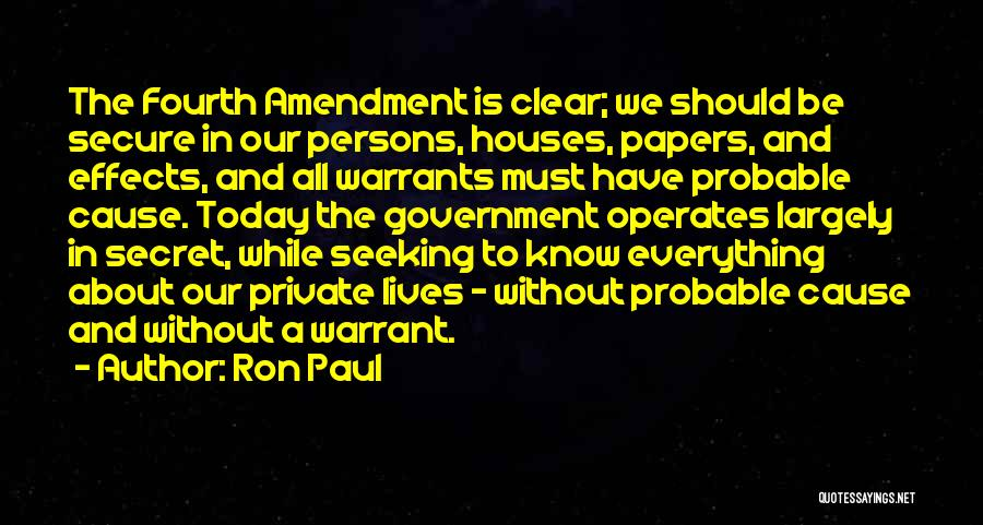 Probable Cause Quotes By Ron Paul
