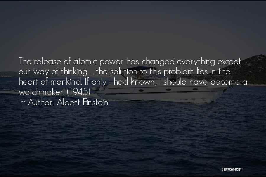 Problem Has Solution Quotes By Albert Einstein